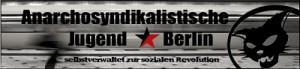 Anarchosyndikalistische Jugend Berlin